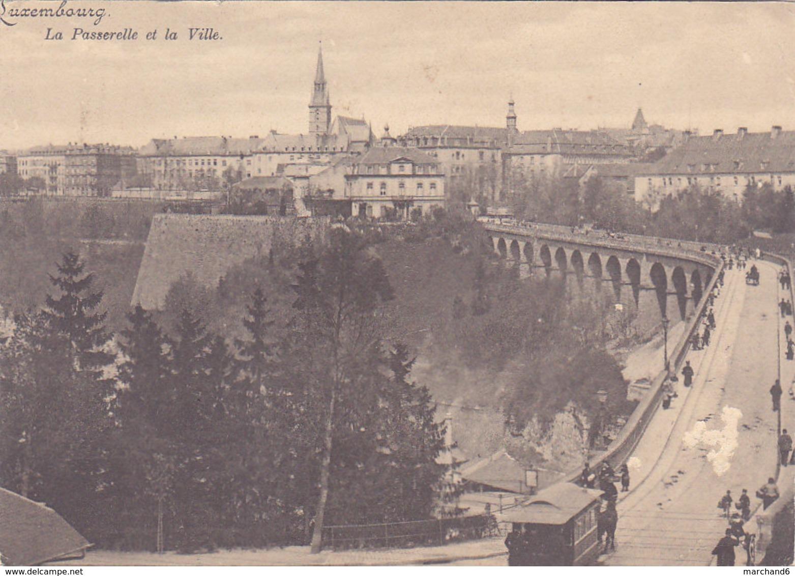 Luxembourg La Passerelle Et La Ville Imprimé Carte Vue  Dimention 152 X 109 Milimètres - Luxembourg - Ville