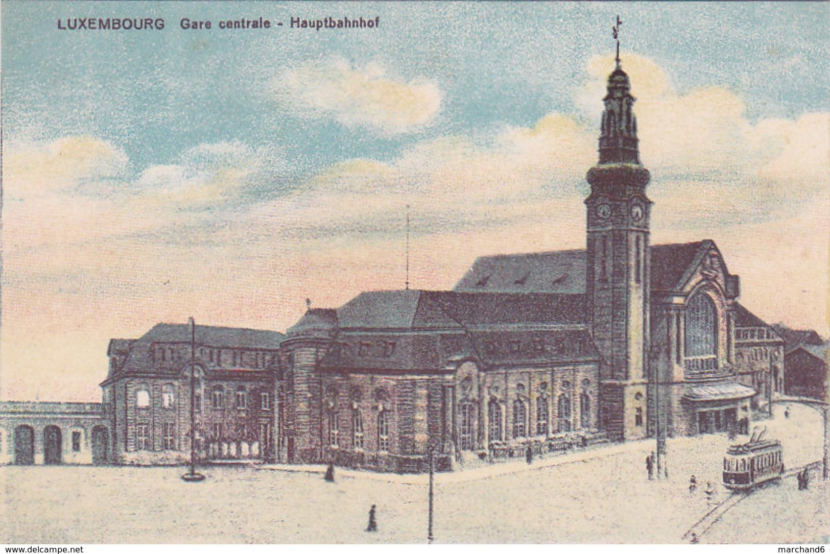 Luxembourg Gare Centrale Hauptbahnhof éditeur Maison De Gros P Houstraas N°37 - Luxembourg - Ville
