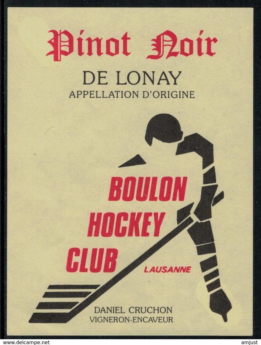 Rare // Etiquette De Vin // Hockey Sur Glace // Pinot Noir De Lonay, Boulon Hockey-Club Lausanne - Etiquettes