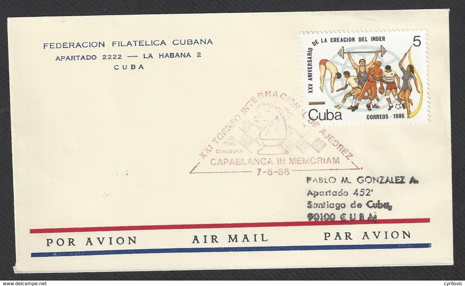 Chess, Cuba Havana, 07.06.1986, Special Opening Day Red Cancel On Envelope, XXI Capablanca In Memoriam Tournament - Schaken
