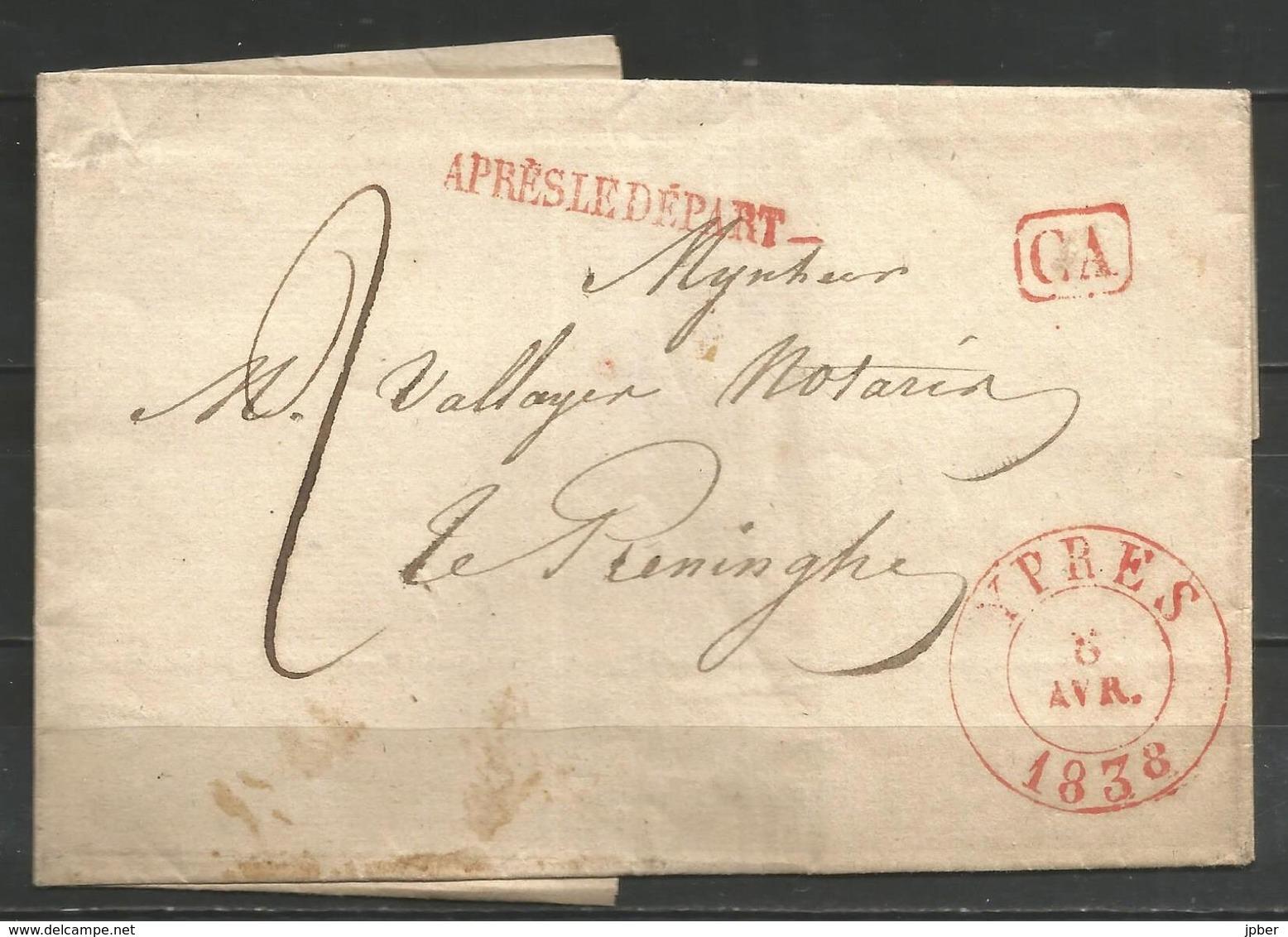 """(D158) Lettre De YPRES Vers LO RENINGE Du 6/4/1838 - """"Après Le Départ"""" Et CA En Rouge - 1830-1849 (Belgique Indépendante)"""