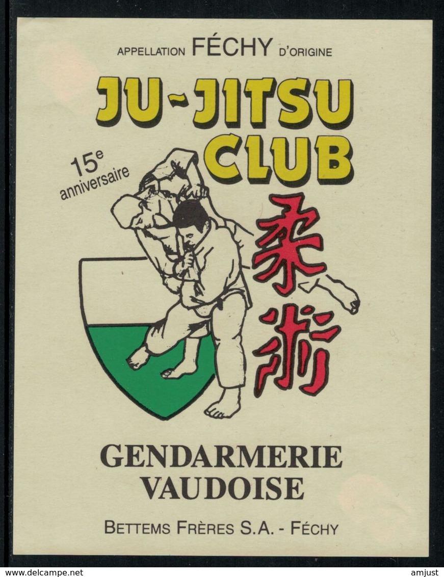 Rare // Etiquette De Vin //  Sport, Ju-Jitsu Club // Féchy , Ju-Jitsu-Club De La Gendarmerie Vaudoise - Etiquettes