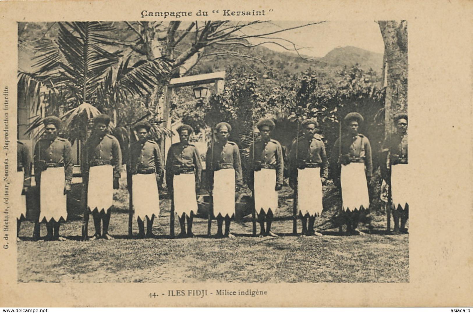 Campagne Du Kersaint 44 Iles Fidji Milice Indigene Edit De Bechade Nouméa - Fidji