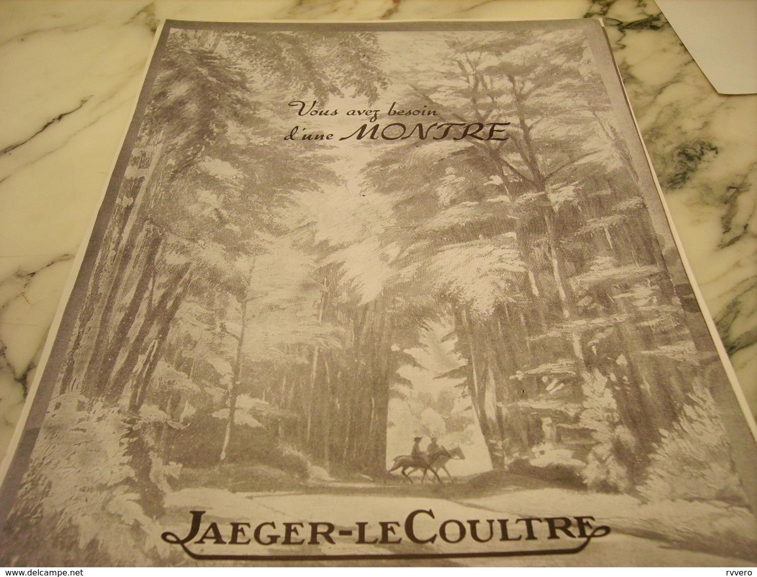 ANCIENNE PUBLICITE VOUS AVEZ BESSOIN D UNE MONTRE JAEGER-LECOULTRE 1951 - Autres