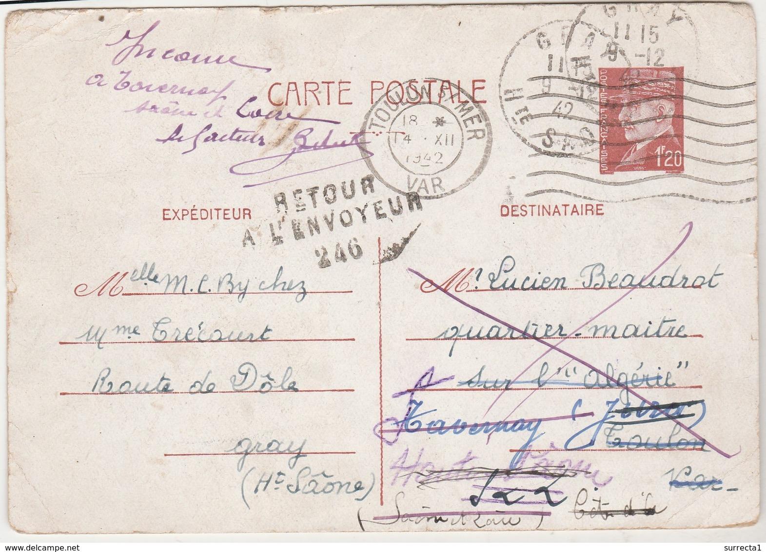 """Entier 1942 / Pétain 1F20 / Retour Envoyeur 246 / Adresssée Quartier-Maître Sur Bateau """"L'Algérie"""" Toulon - Entiers Postaux"""