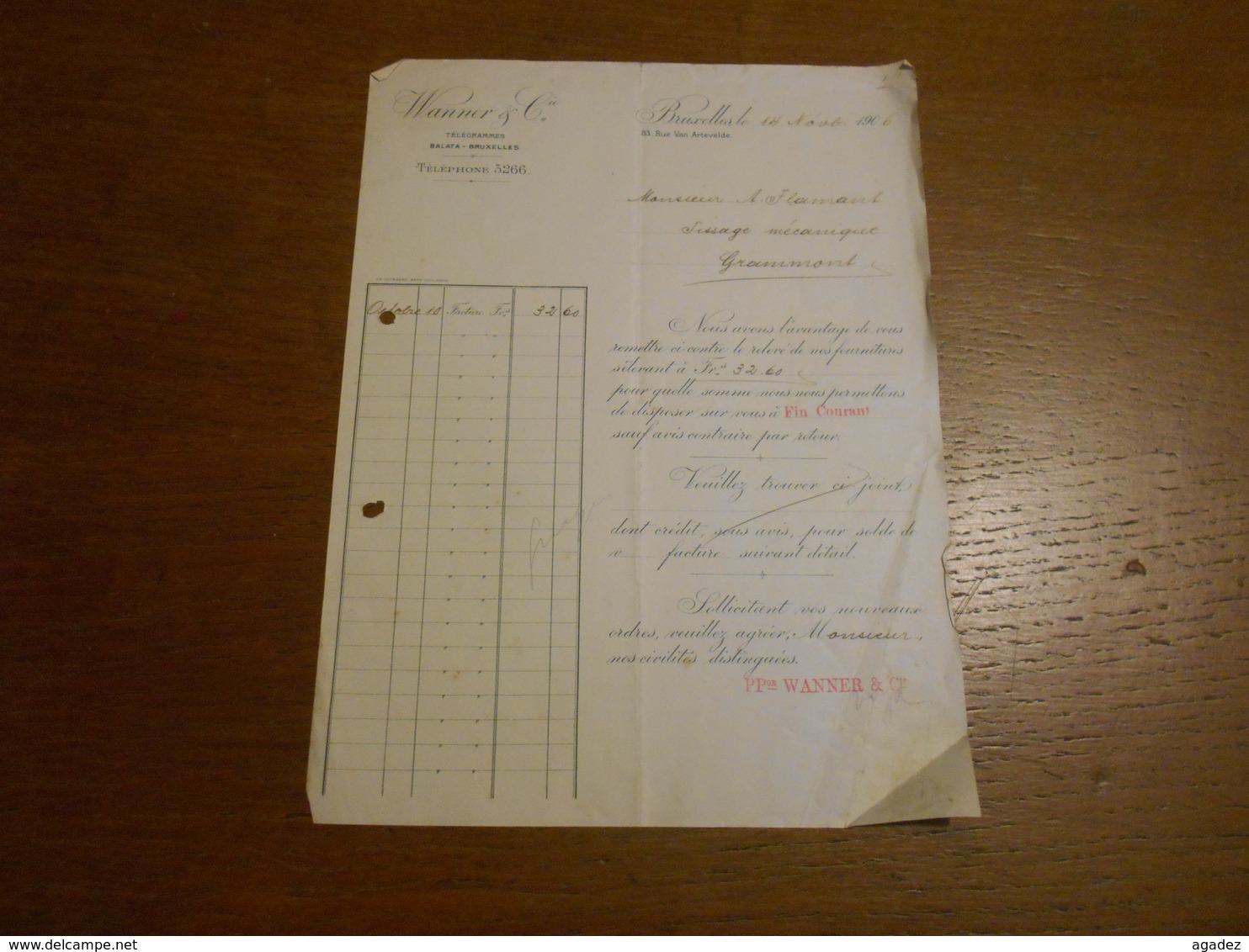 Facture Wanner Et Cie Bruxelles 1906 Envoyée à M.Flamant Tissage Mécanique Grammont - Printing & Stationeries