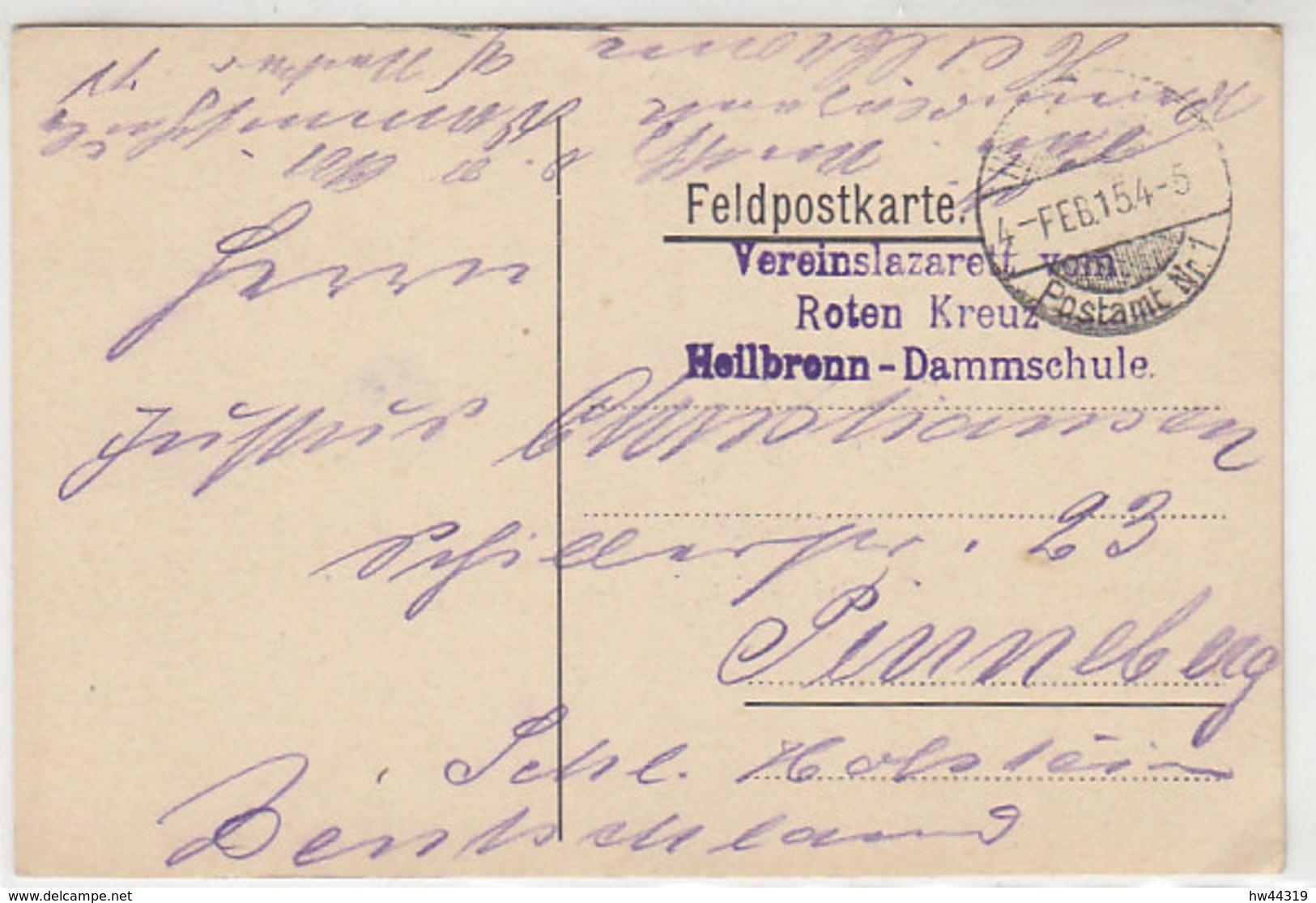 Feldpost Vom Vereinslazarett Vom Roten Kreuz Heilbronn-Dammschule 4.2.15 - Germany