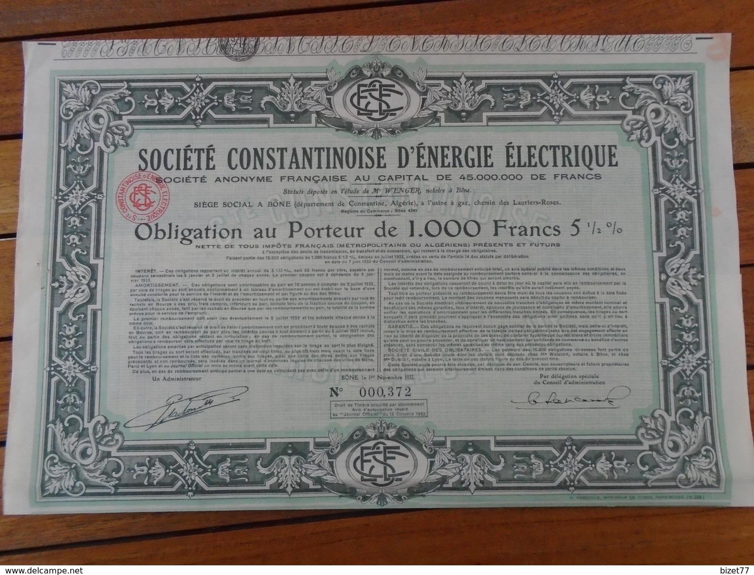 NOUVEAU - ALGERIE - STE CONSTANTINOISE D'ENERGIE ELECTRIQUE - OBLIGATION 1000 FRS  1/2% - BONE 1932 - Aandelen