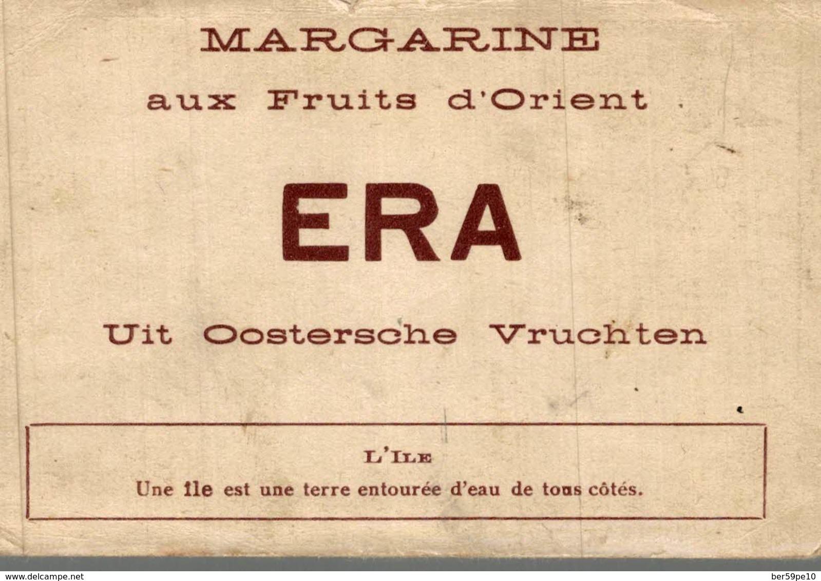 CHROMO MARGARINE AUX FRUITS D'ORIENT ERA   L'ILE UNE ILE EST UNE TERRE ENTOUREE D'EAU DE TOUS COTES - Cromos