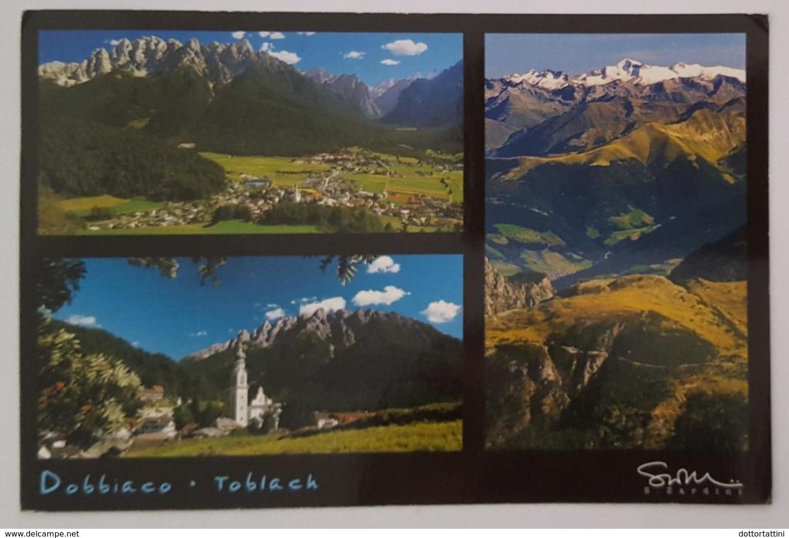 DOBBIACO - TOBLACH (Bolzano) - ALTA PUSTERIA - Panorama - Dolomiti   Vg 2005 - Bolzano