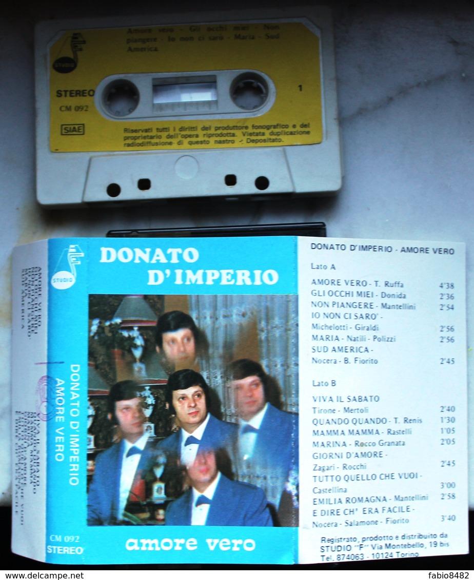 "MC MUSICASSETTA DONATO D'IMPERIO AMORE VERO STUDIO ""F"" CM 092 - Cassettes Audio"