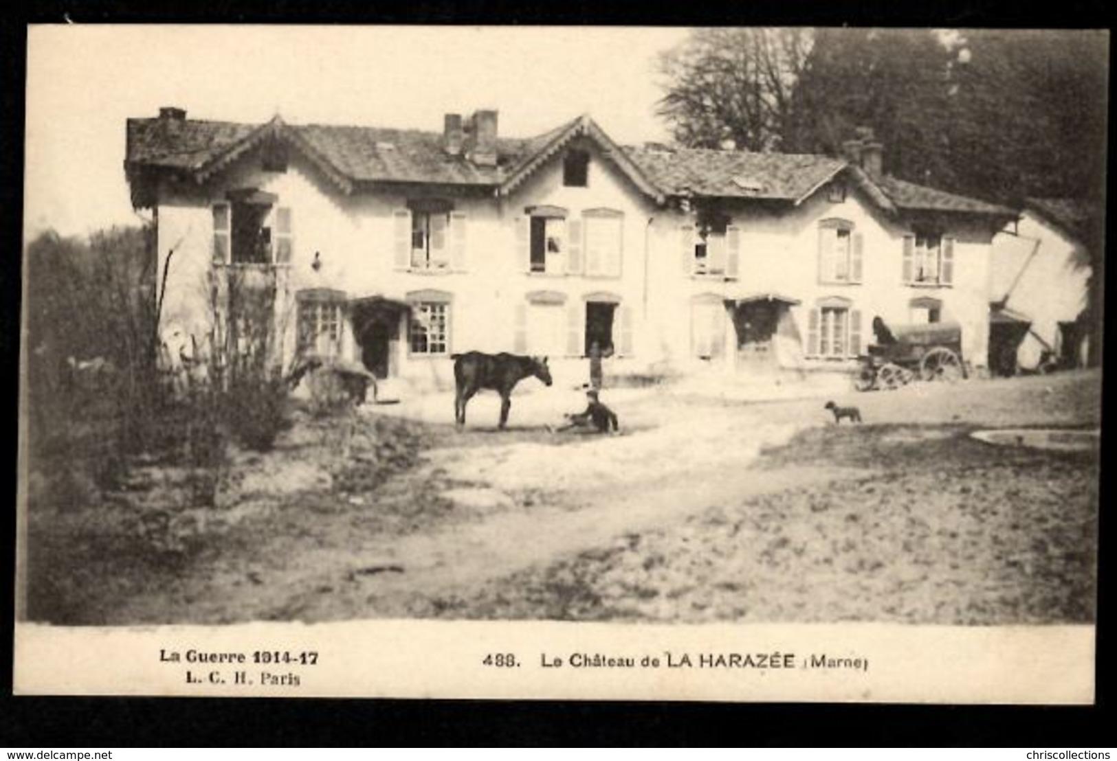 51 LA HARAZEE - Le Château De La Harazée (Marne) - France