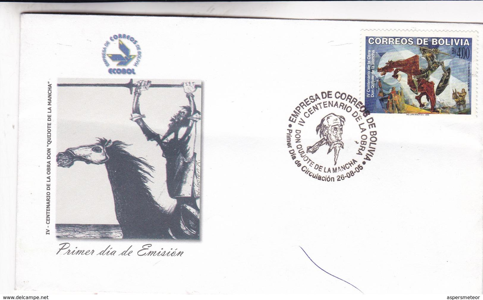 IV CENTENARIO OBRA CERVANTES DON QUIJOTE DE LA MANCHA-FDC 2005 BOLIVIA - BLEUP - Ecrivains