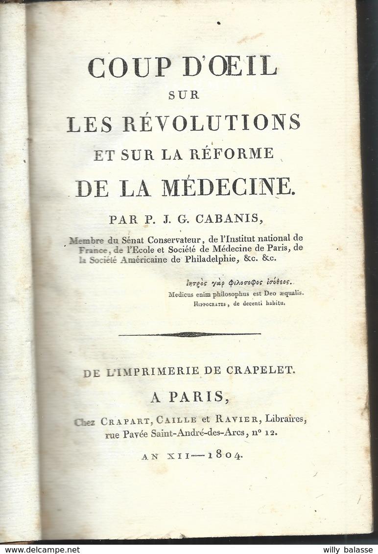 1804 Coup D'oeil Sur Les Révolutions Et Sur La Réforme De La Médecine Par CABANIS   438 Pages - 1801-1900