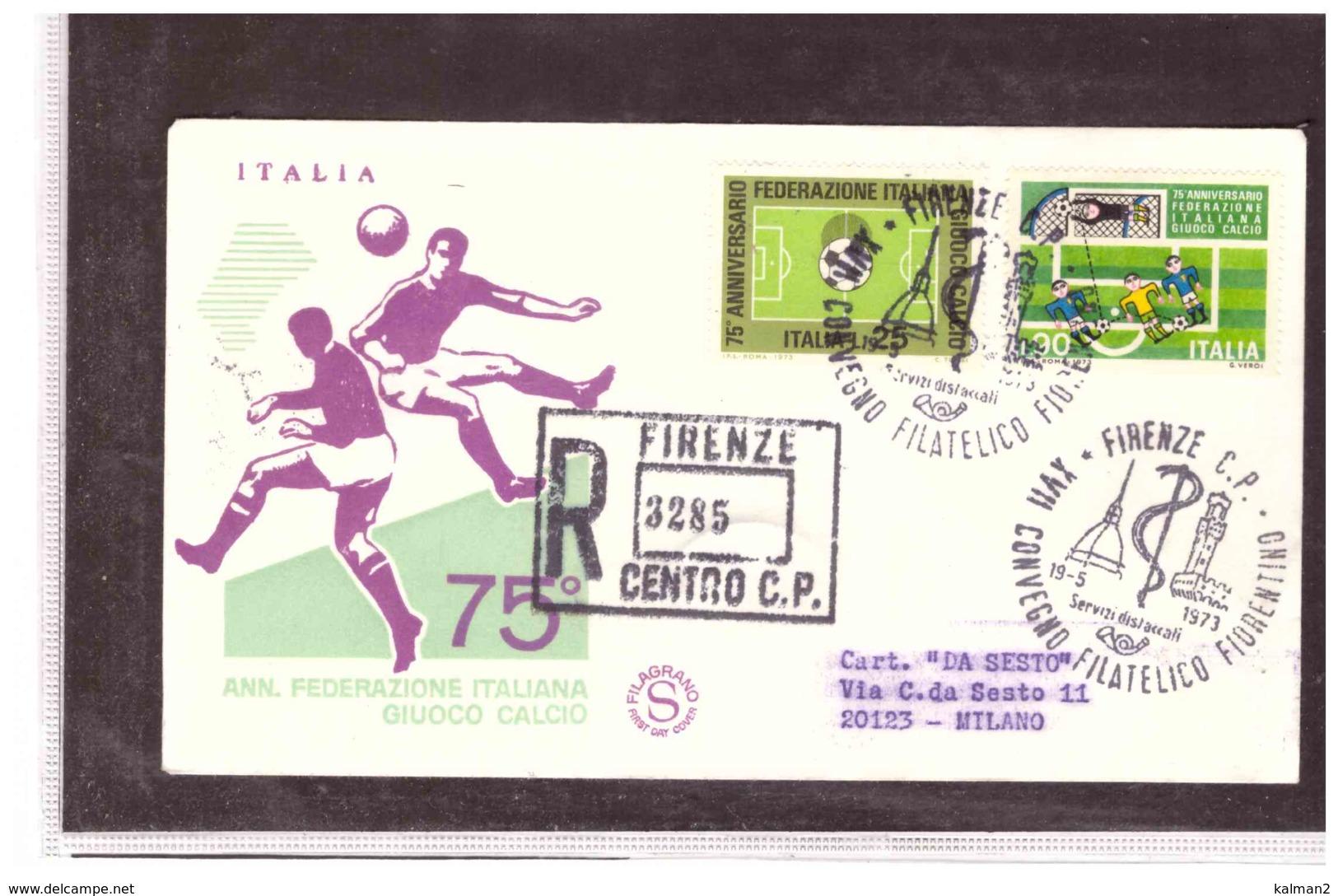 TEM5110   -   FIRENZE  19.5.1973   /   FDC   75° ANN. FEDERAZIONE ITALIANA GIOCO CALCIO - Storia Postale