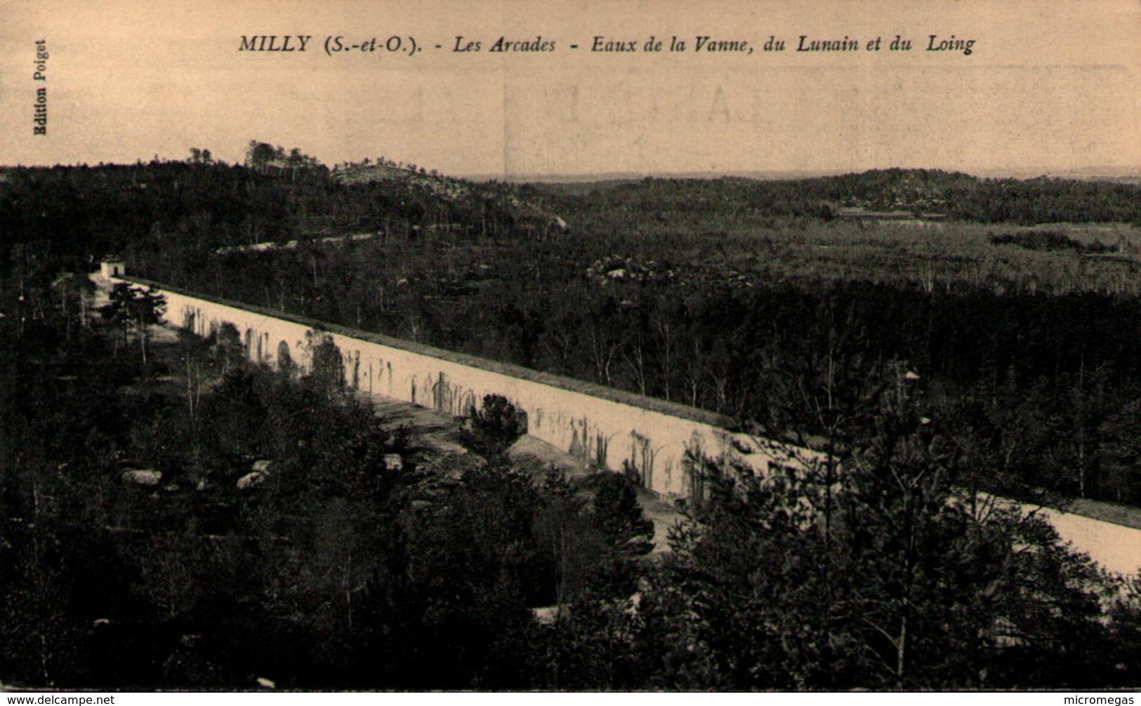 91 - MILLY - Les Arcades - Eaux De La Vanne, Du Lunain Et Du Loing - Milly La Foret