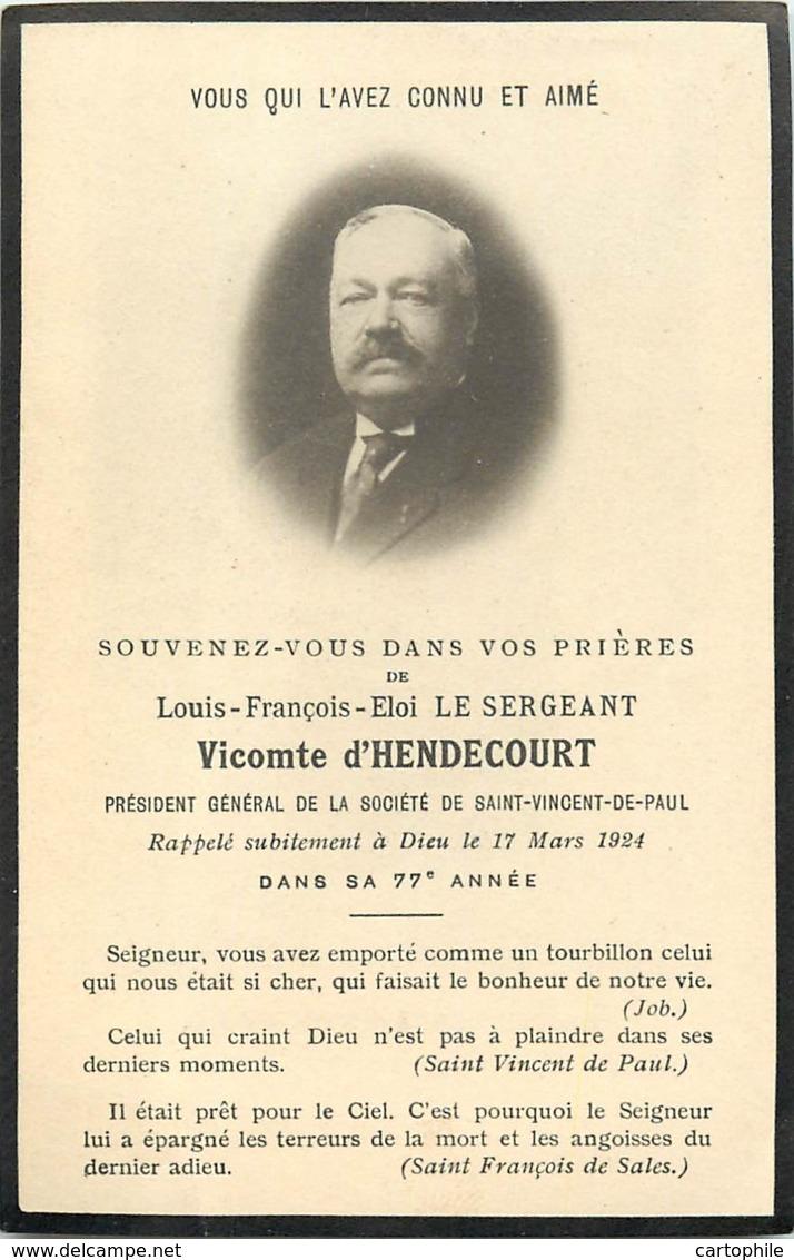 Faire Part De Décès Et Portrait De Louis Le Sergeant Vicomte D'Hendecourt En 1924 - President Sté St Vincent De Paul - Obituary Notices