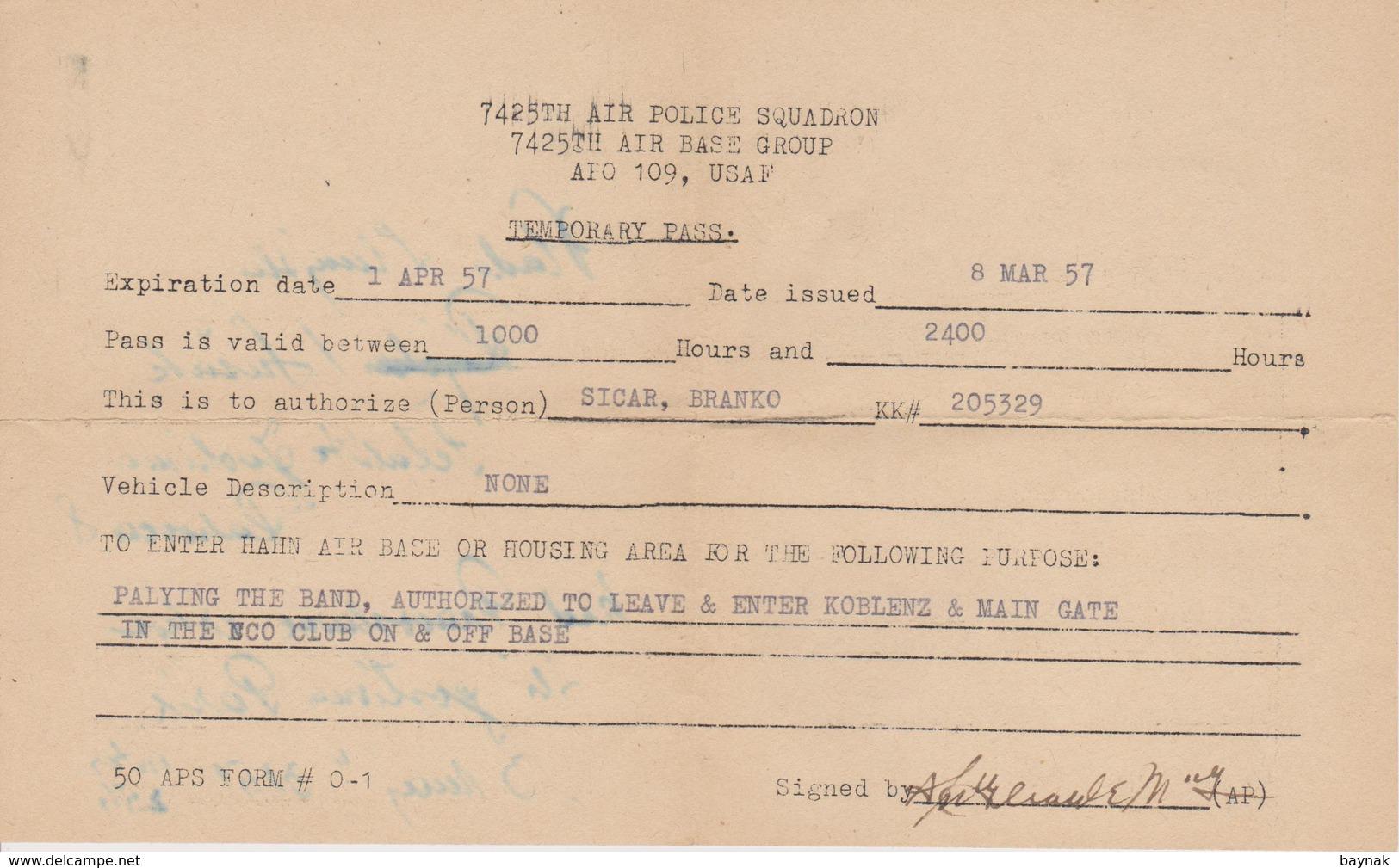 USA  ~  TEMPORARY PASS  ~  7425th AIR POLICE SQUADRON 7425 TH AIR BASE GROUP APO 109, USAF  ~  KOBLENZ, DEUTSCHLAND - Historische Dokumente