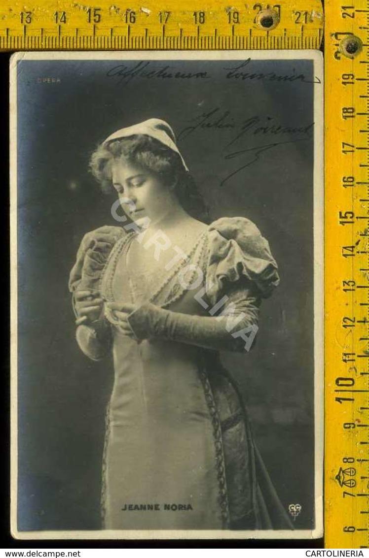Personaggio Attore Attrice Cantante Musica Teatro Cinema Autografo Jeanne Noira Francia - Artisti
