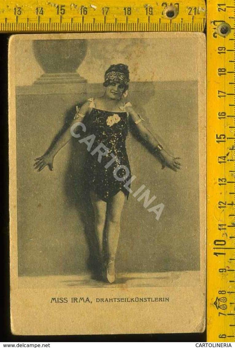 Personaggio Attore Attrice Cantante Musica Teatro Danza Cinema Miss. Irma - Artisti