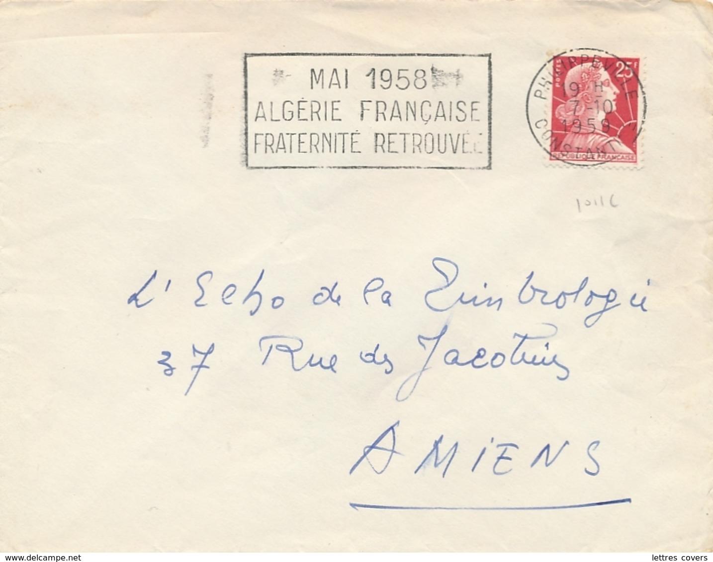 """OMECA """" MAI 1958 ALGERIE FRANÇAISE FRATERNITÉ RETROUVÉE """" CàD """" PHILIPPEVILLE 7/10/59 CONSTANTINE """" MULLER LETTRE - Covers & Documents"""