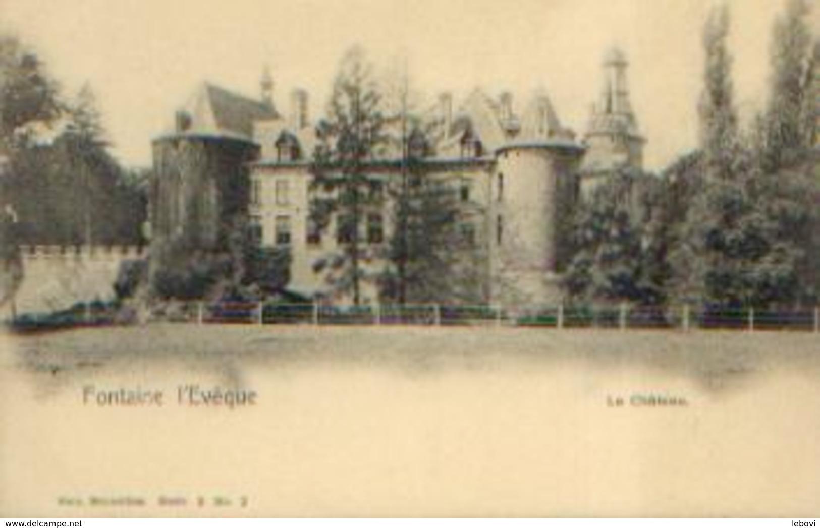 FONTAINE L'EVÊQUE « Le Château » - NELS Série 3, N° 2 - Fontaine-l'Evêque