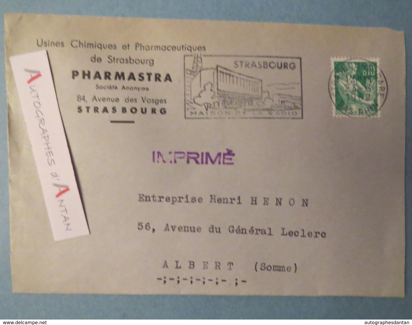 Enveloppe 1962 Usines PHARMASTRA - STRASBOURG - Cachet Maison De La Radio - Imprimé - ALBERT Somme HENON - France