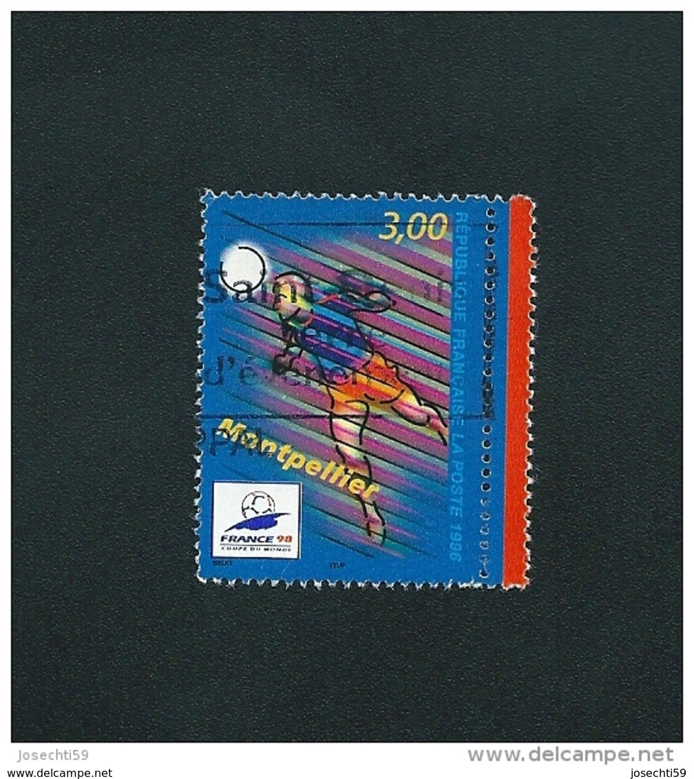 N° 3011  Coupe Du Monde De Football Foot 98 MONTPELLIER    Oblitéré Timbre FRANCE 1996 - France