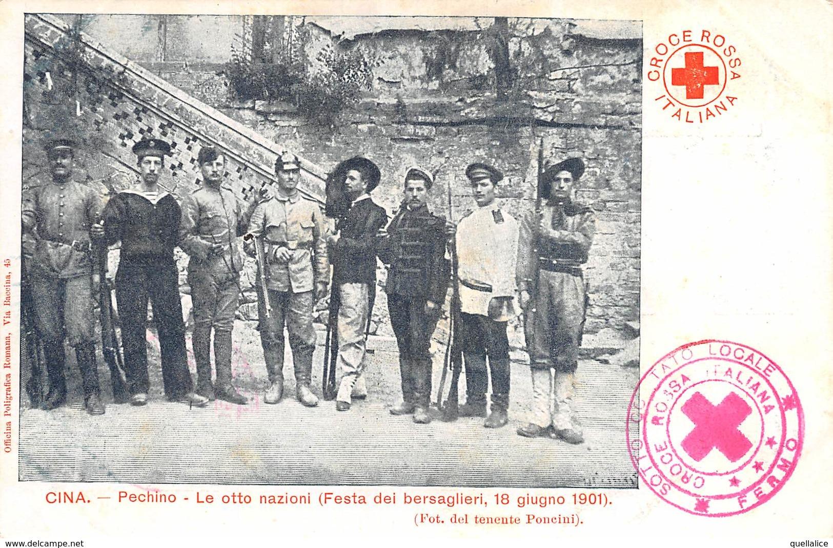 """0822 """"CINA - PECHINO-LE OTTO NAZIONI-FESTA DEI BERSAGLIERI-18/6/1901 - CROCE ROSSA - FOTO TENENTE PONCINI"""" CART NON SPED - Chine"""