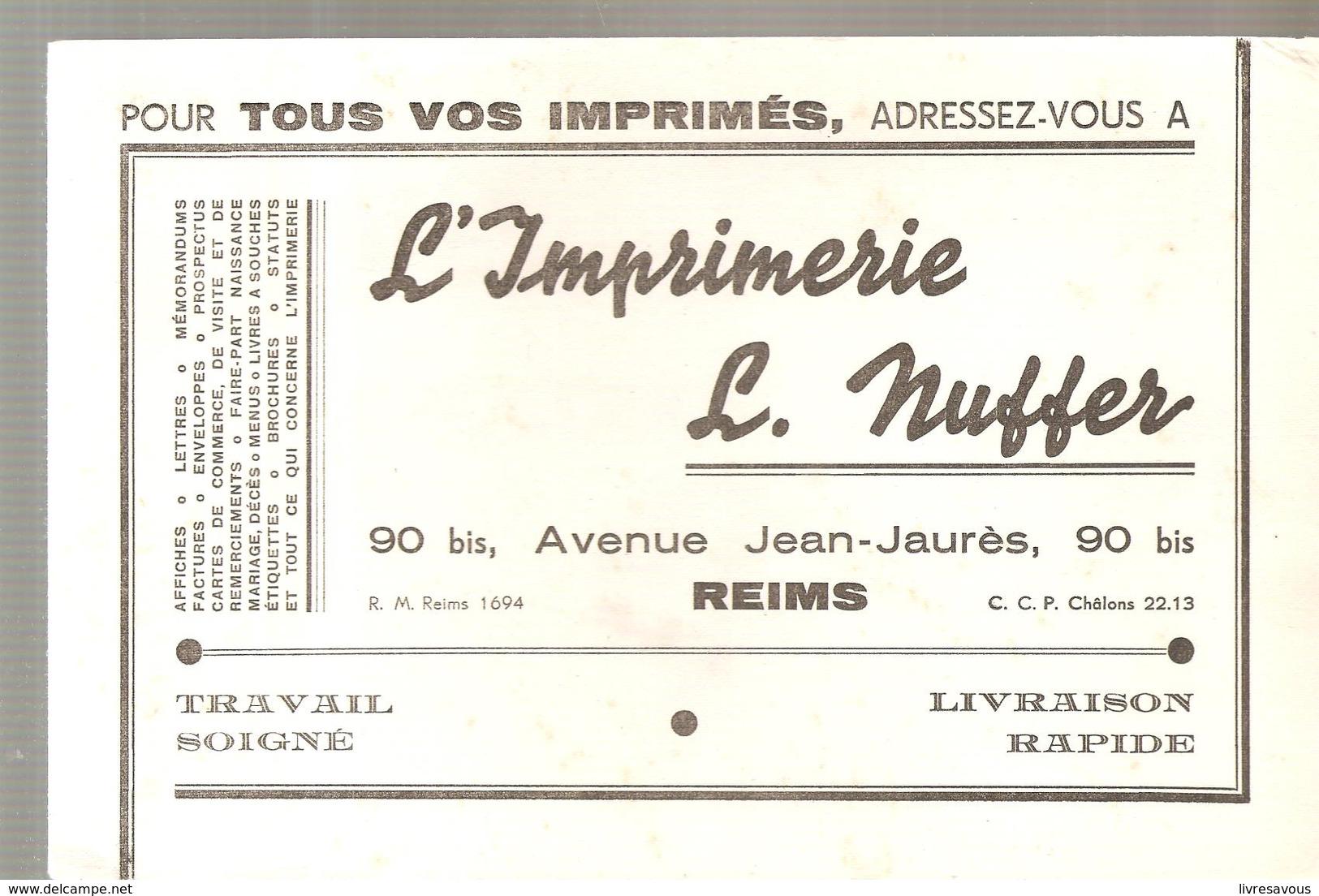 Buvard Imprimerie L. NUFFER 90 Bis, Rue Jean Jaurès à REIMS - Papeterie