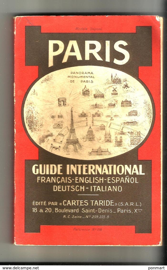 """Guide International Paris Monuments  édition """"cartes Taride""""  Réf 318  Français Anglais Espagnol - Pratique"""