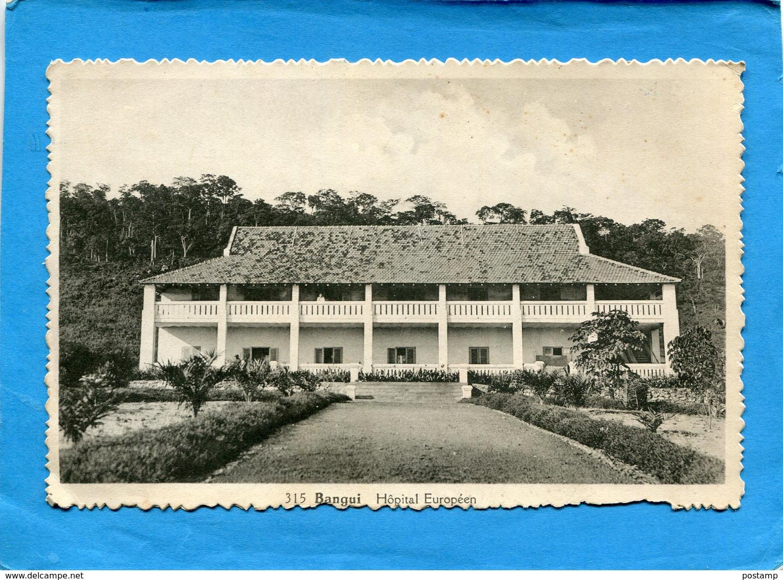 BANGUI-AEF-coloniehopital Européen--édition Ariaga- -années 50 - Centrafricaine (République)