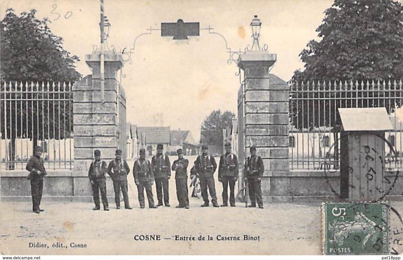 MILITARIAT - 58 - COSNE ( Sur LOIRE ) :  Entrée De La Caserne BINOT - CPA - Charente Maritime - Barracks