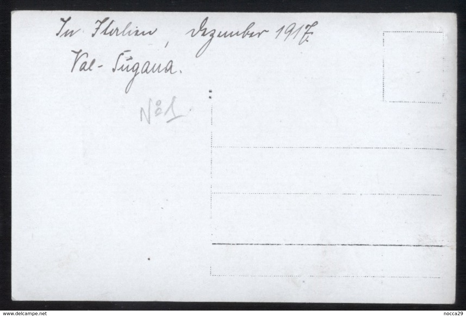FOTOCARTOLINA MILITARE 1917 VALSUGANA TRENTO BORGO LEVICO CALDONAZZO RONCEGNO ( N°1) UNICA!!! - Trento