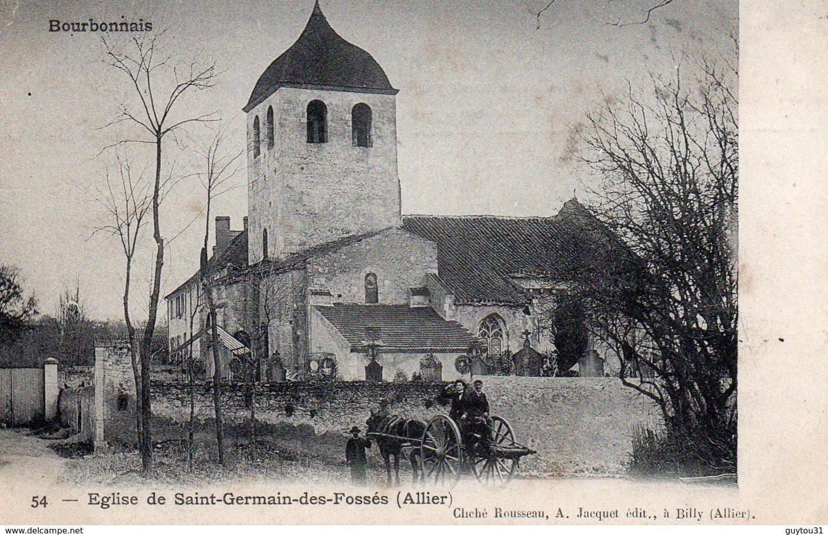 03 Allier : Eglise De Saint Germain Des Fossés - France