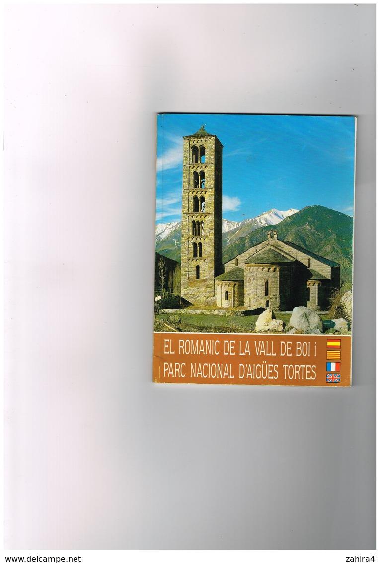 Régionalisme- Andorra El Romanic De La Vall De Boi Parc Nacional D'Aigües Tortes Franco-Espana Bilingue Sicilia Zaragoza - Ontwikkeling