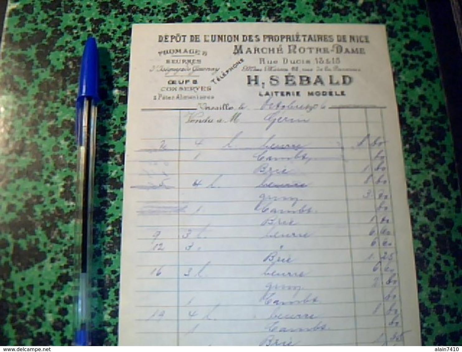 Vieux Papier Facture Annee 1910   Facturette DEPOT DE L'UNON DES PROPRIETAIRES  DE NICE A Versaille Fromage Beurre.sebal - Alimentare
