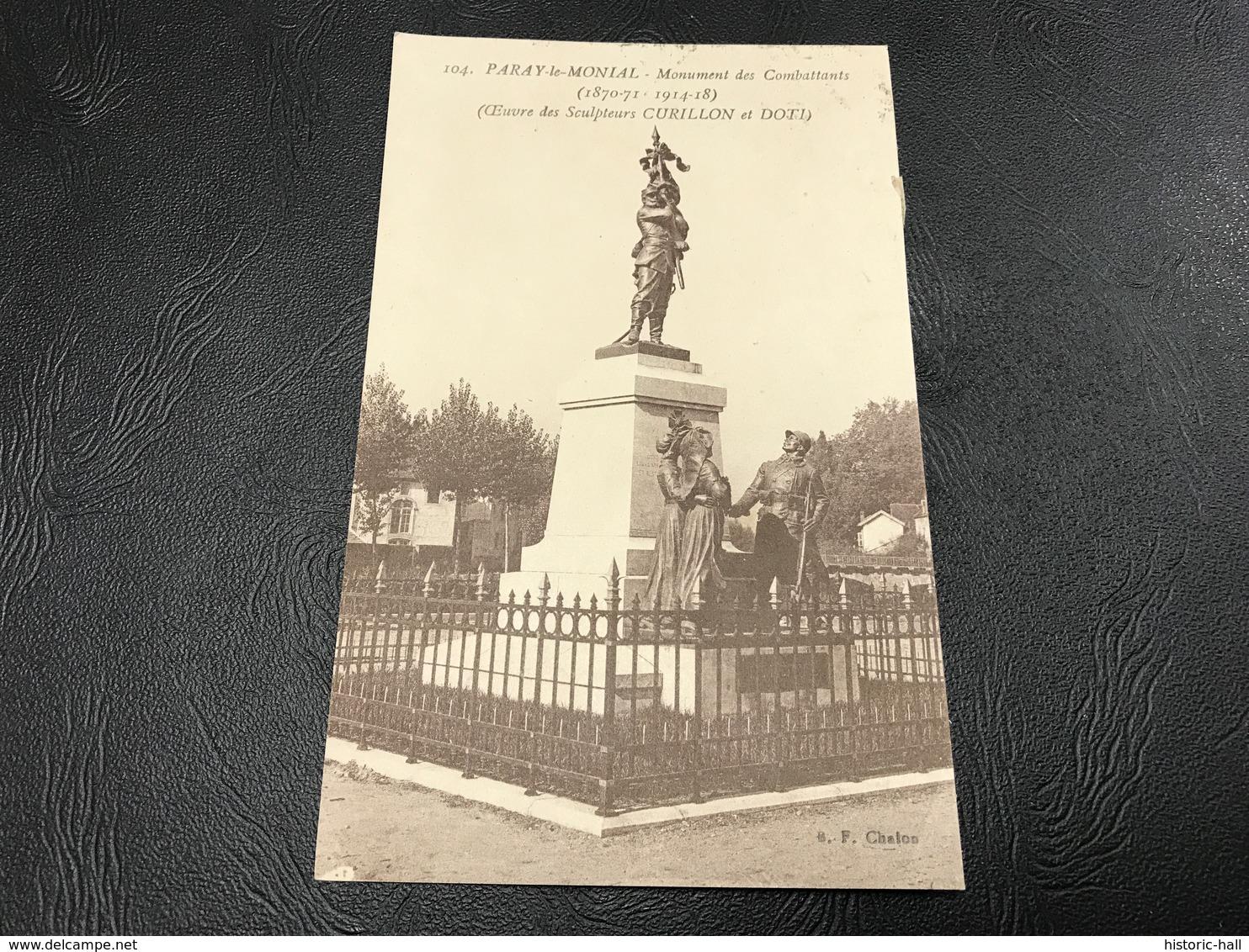 104 - PARAY LE MONIAL Monument Des Combattants - Timbrée - Paray Le Monial