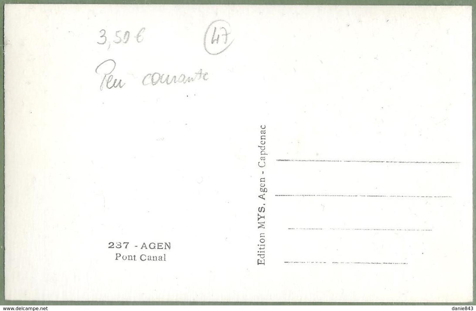 """CPSM Peu Courante - LOT & GARONNE - AGEN - PONT CANAL - Animation, Péniche """"Languedoc"""" - édition MYS / 237 - Agen"""