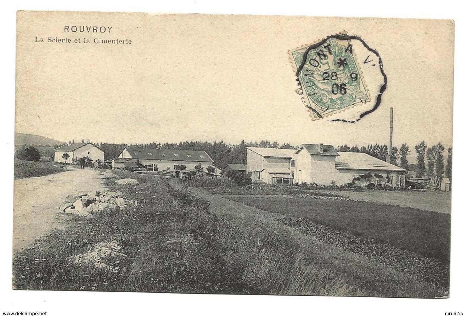 Haute Marne ROUVROY La Scierie Et La Cimenterie 1906  ...G - Autres Communes