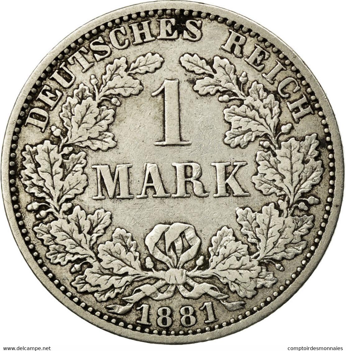 Monnaie, GERMANY - EMPIRE, Wilhelm I, Mark, 1881, Berlin, TTB, Argent, KM:7 - [ 2] 1871-1918: Deutsches Kaiserreich