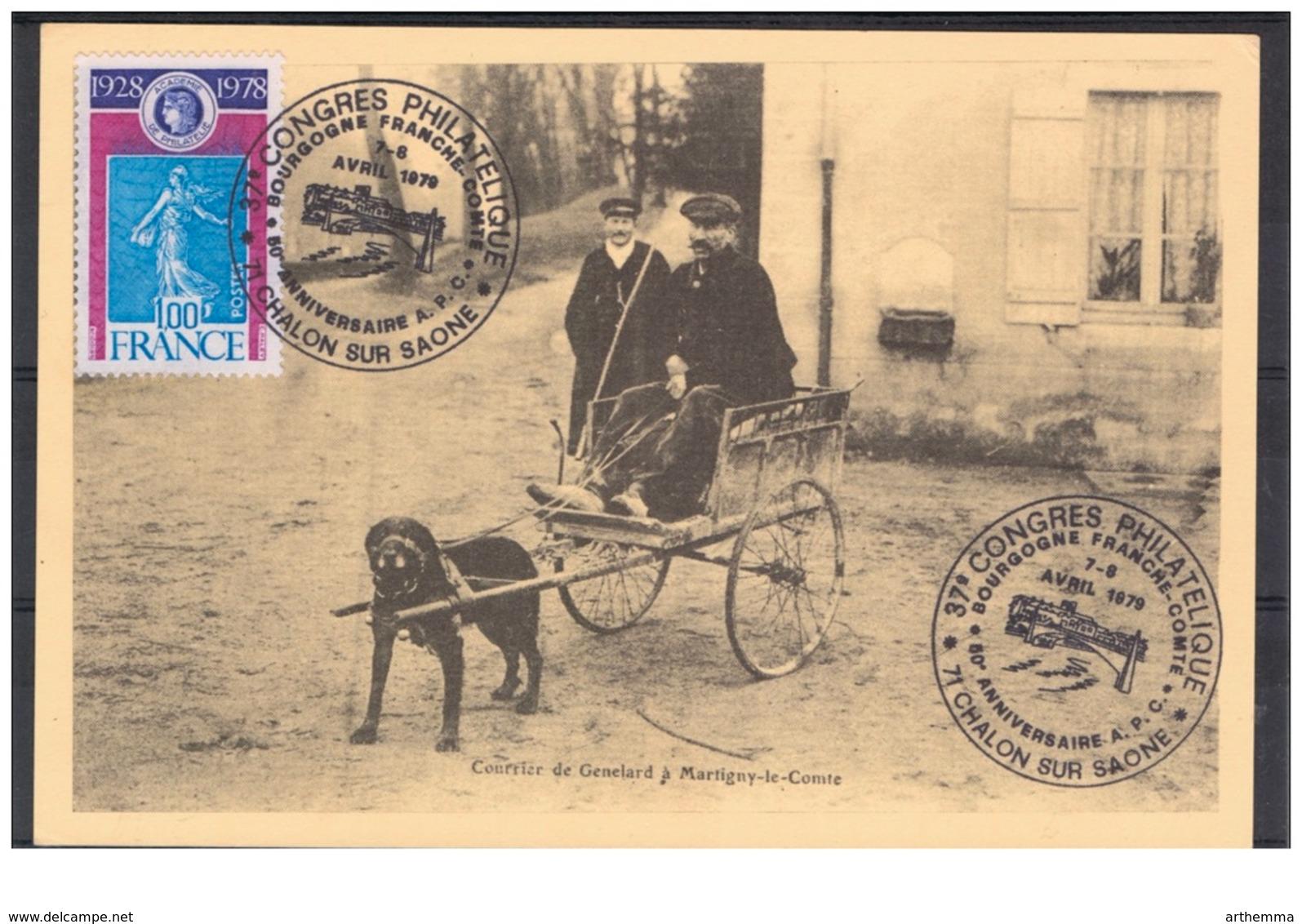 """S/CP Chien Tirant Facteur Sur Charrette -  N° 2018 Avec Cad """"37ème Congrès Phil. 71 CHALON SUR SAONE  7-8 AVRIL 1979 - Postal Services"""