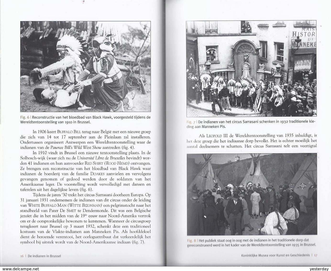 2007 DE INDIANEN IN BRUSSEL WERELDTENTOONSTELLING IN 1935 F. CHLADIUK - SIOUX WILD WEST SHOWS AANTAL OUDE POSTKAARTEN .. - Histoire