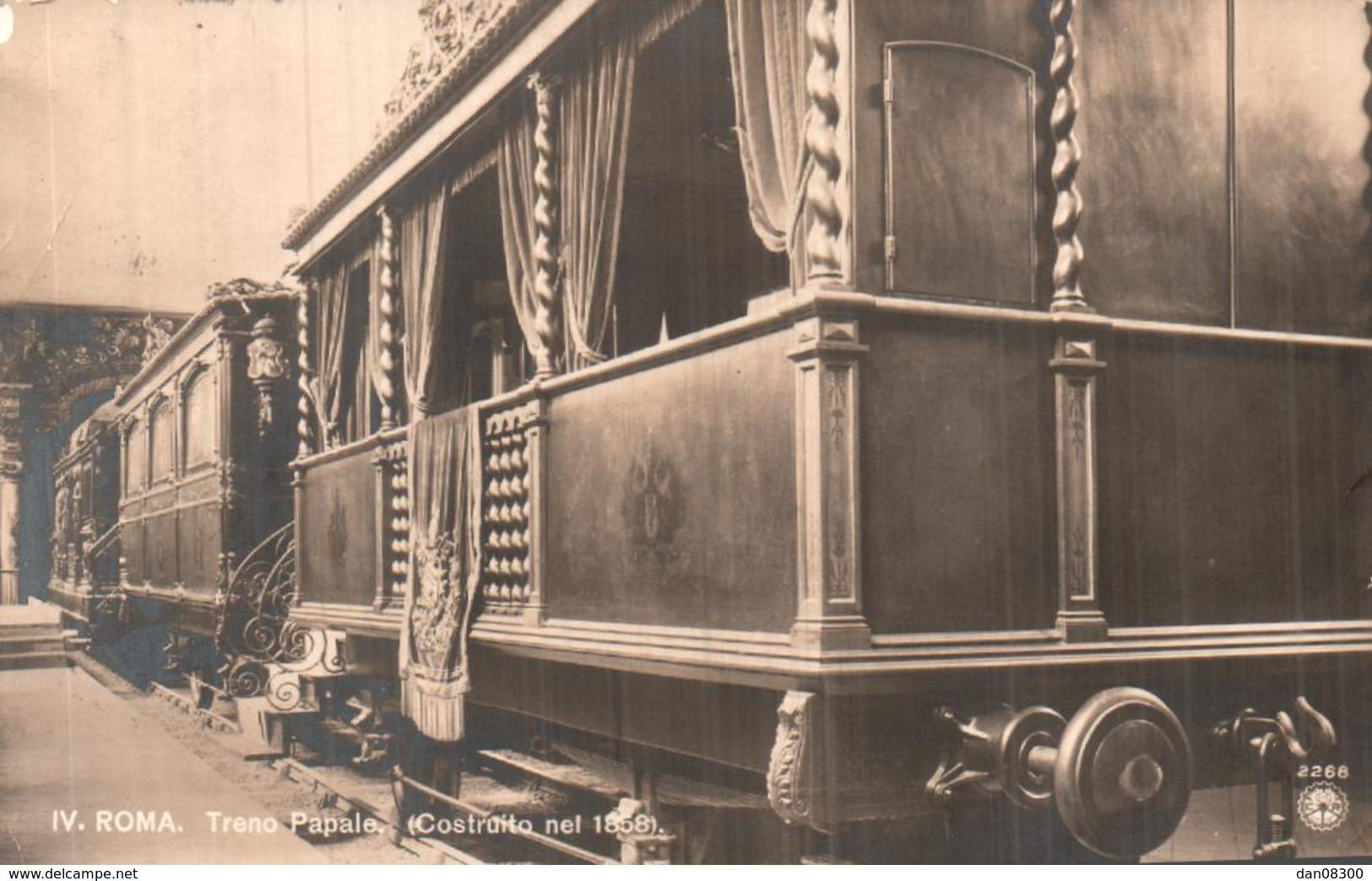 RARE  ROMA TRENO PAPALE CONSTRUITO NEL 1858 (LE TRAIN DU PAPE CONSTRUIT EN 1858) CIRCULEE 1914 - Treni