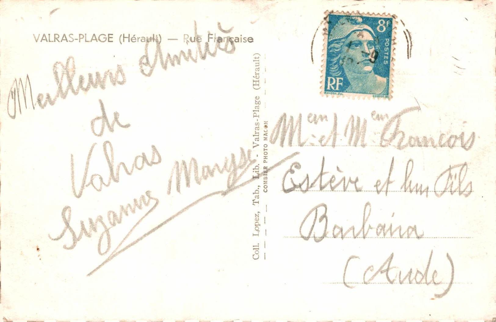 792-2019     VALRAS PLAGE   RUE FRANCAISE - Francia