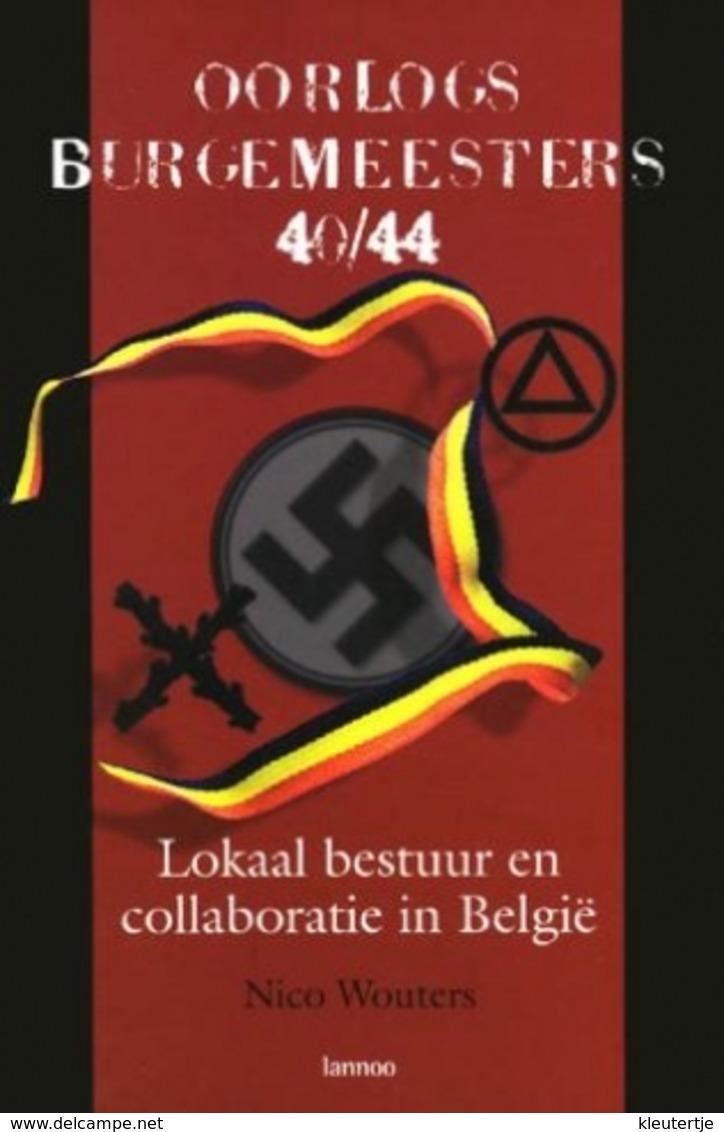 Boek : Oorlogsburgemeesters 40/44 - Histoire