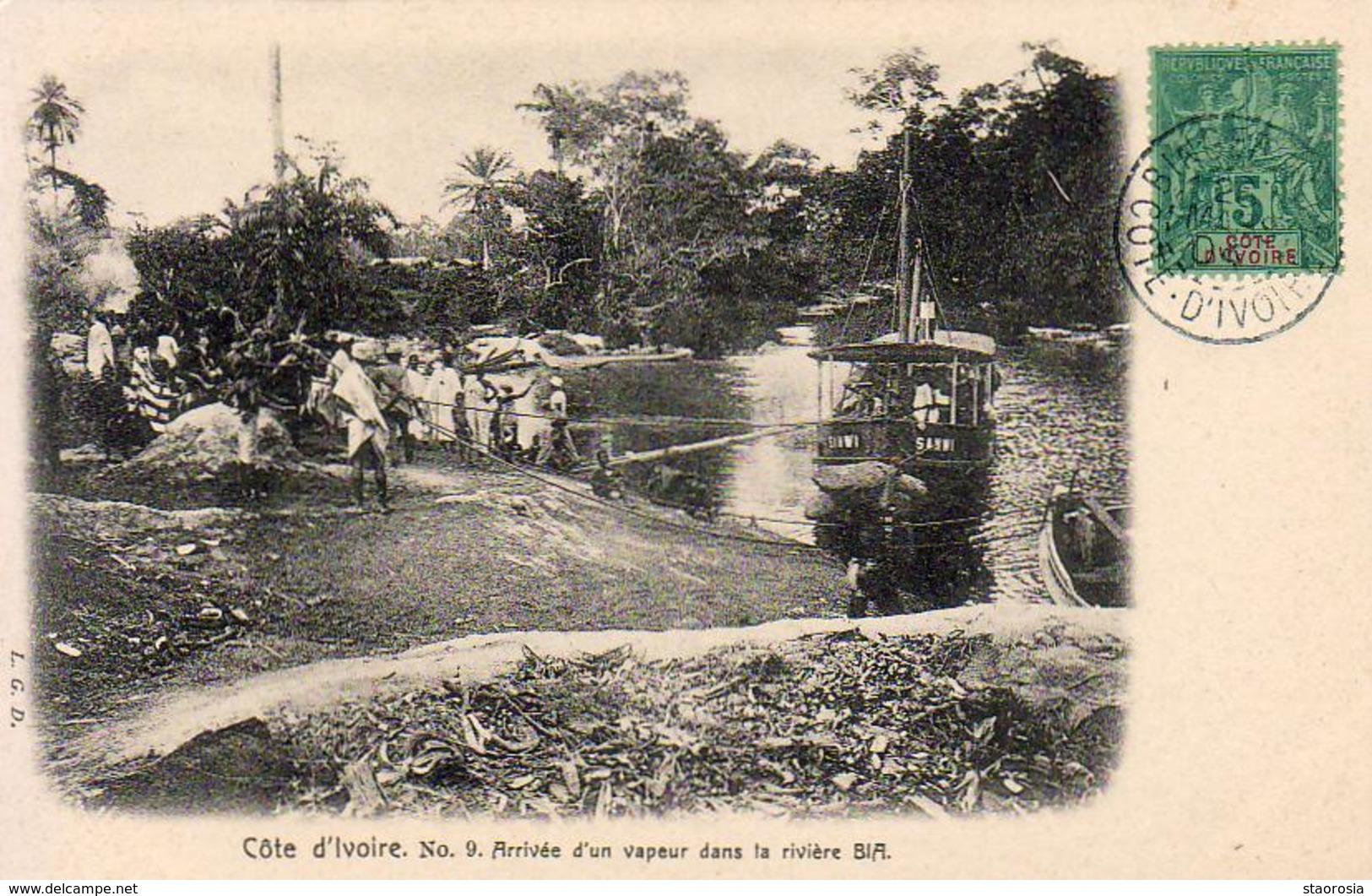 CÔTE D'IVOIRE  Arrivée D'un Vapeur Dans La Rivière BIA .......... Très Bon état - Côte-d'Ivoire