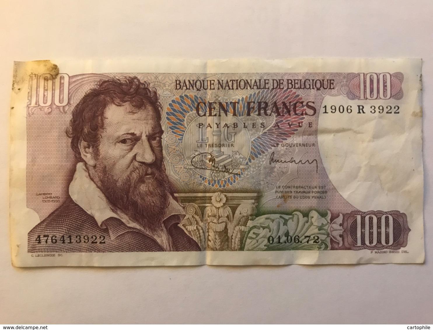 Billet De 100 Francs De 1972 - [ 2] 1831-... : Koninkrijk België