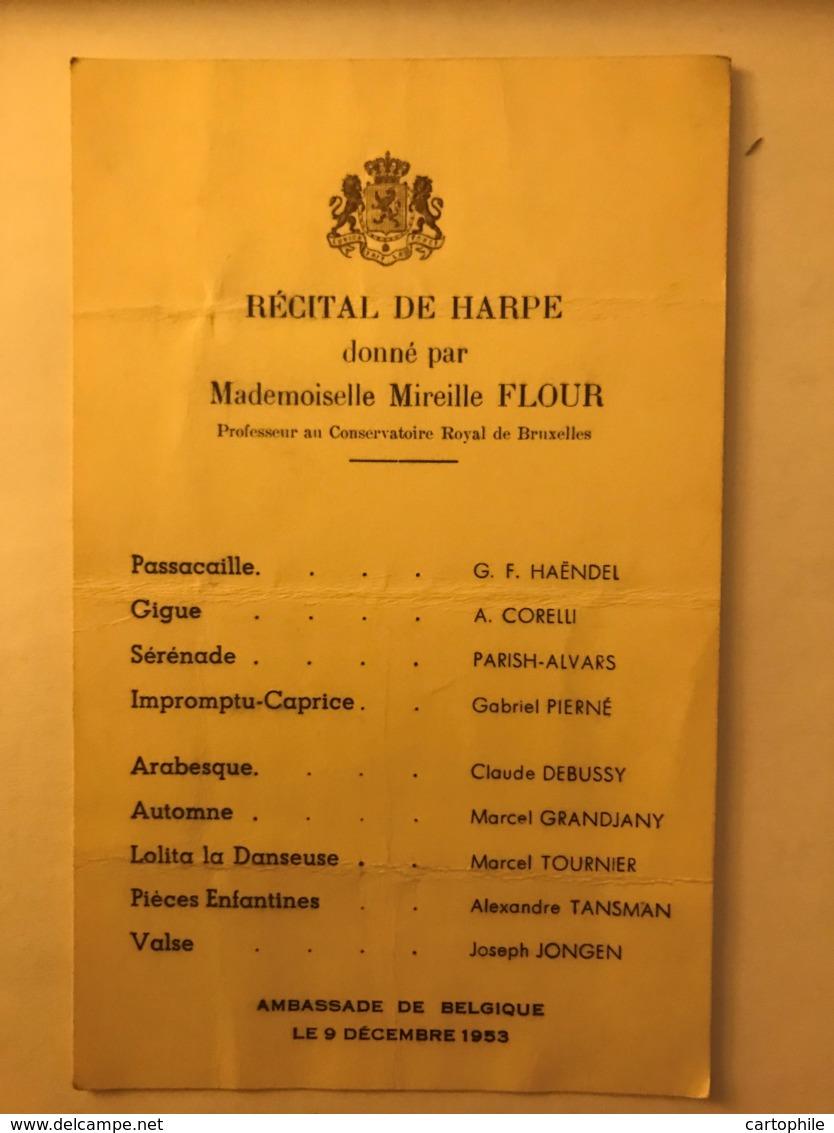 Recital De Harpe Donné Par Mireille Flour Du Conservatoire Royal De Bruxelles En 1951 Et 1953 Ambassade Armes Royales - Partitions Musicales Anciennes