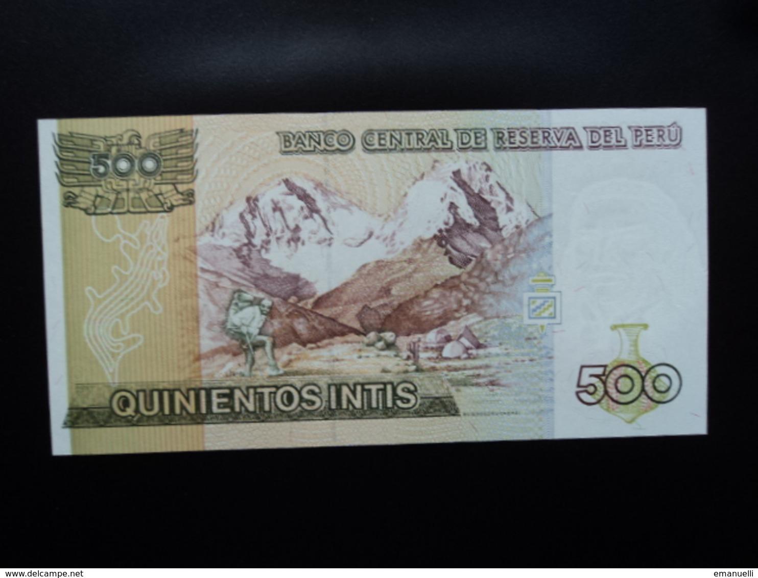 .PÉROU * :  500 INTIS   26.6.1987    P 134b      NEUF - Pérou